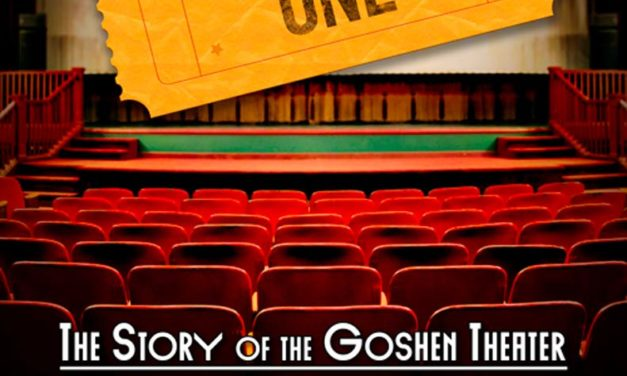Admit One: The History of the Goshen Theater